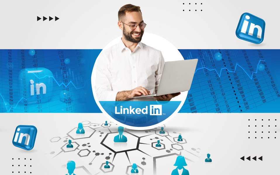 La publicité LinkedIn au service de votre entreprise