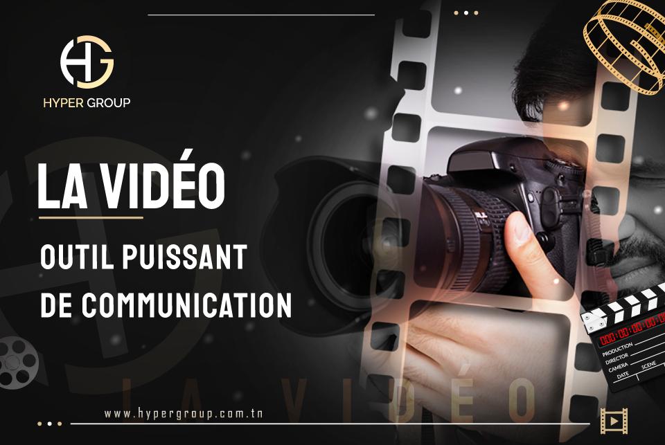 La vidéo : Outil Puissant de Communication